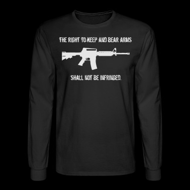 Right To Bear Arms Second Amendment Gun Shirt - Men's Long Sleeve T-Shirt