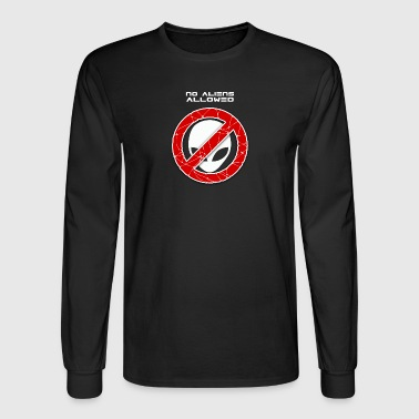 No aliens allowed - Men's Long Sleeve T-Shirt