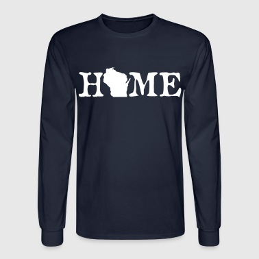 Wisconsin HOME - Wisconsin - Men's Long Sleeve T-Shirt
