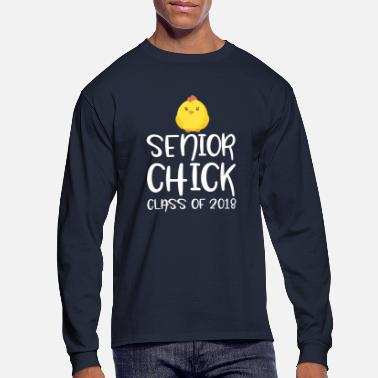 High School Senior High School Senior Chick Shirt Class of 2018 Chicken Gift - Men's Long Sleeve T-Shirt