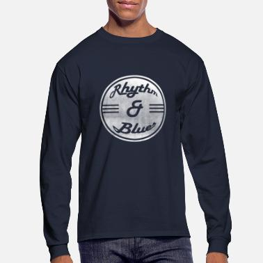 Rhythm Rhythm and Blues - Men's Long Sleeve T-Shirt
