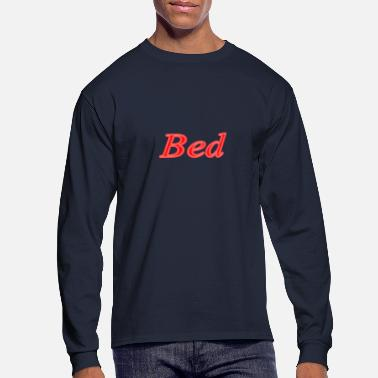 Bed Bed - Men's Long Sleeve T-Shirt