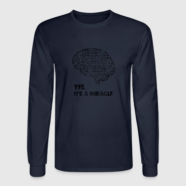 YES, IT'S A MIRACLE - Men's Long Sleeve T-Shirt