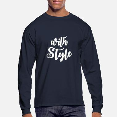 Style With Style - Men's Long Sleeve T-Shirt