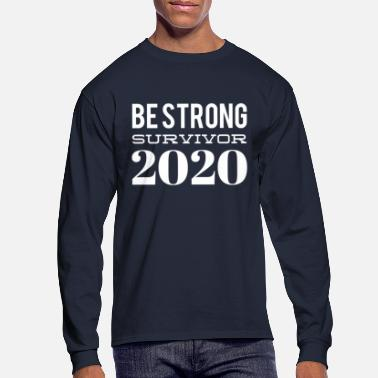 Be strong survivor 2020 - Men's Longsleeve Shirt