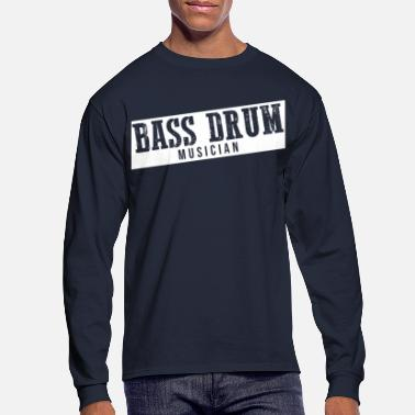 Bass Drum Bass Drummer Bass Drum Bass Drumming Drums - Men's Longsleeve Shirt