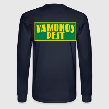 VAMONOS PEST - Men's Long Sleeve T-Shirt
