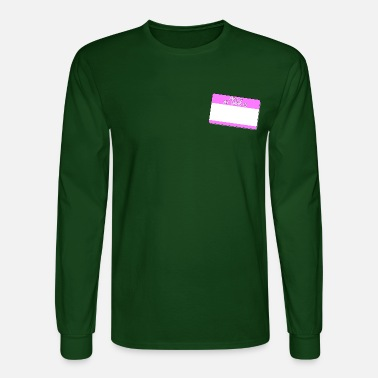 Hello Hello My Name Is (Pink) - Men's Longsleeve Shirt