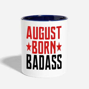 August AUGUST BORN BADASS BORN IN AUGUST - Contrast Coffee Mug