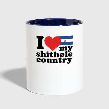 I love my shithole country El Salvador - Contrast Coffee Mug