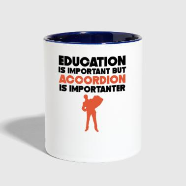 Education Is Important Accordion Is Importanter - Contrast Coffee Mug