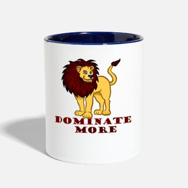 World Domination Dominate more - Contrast Coffee Mug