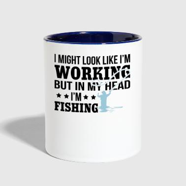 I'm Working But In My Head Fishing - Contrast Coffee Mug