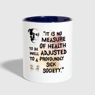 It Is No Measure Of Health - Contrast Coffee Mug
