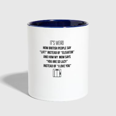 Lift instead of elevator - Contrast Coffee Mug