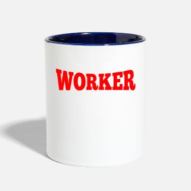 Worker Worker - Contrast Coffee Mug
