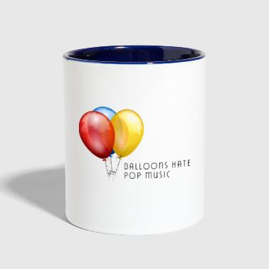 Balloons Hate Pop Music - Contrast Coffee Mug