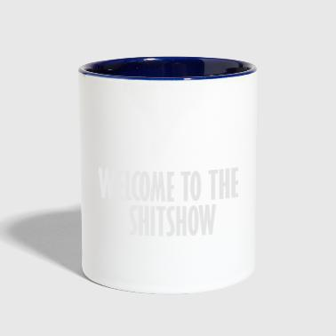 welcome to the shit show - Contrast Coffee Mug