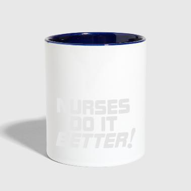 Nurses do it Better T Shirt - Contrast Coffee Mug