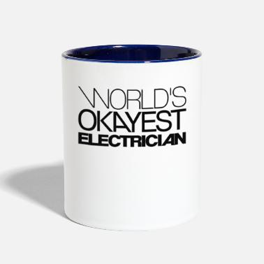 Electrician Worlds Okayest electrician - Contrast Coffee Mug