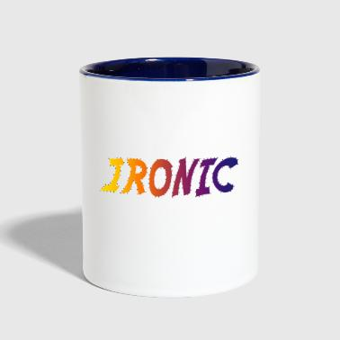 ironic - Contrast Coffee Mug