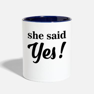 Marriage Proposal She Said Yes marriage proposal gifts - Contrast Coffee Mug
