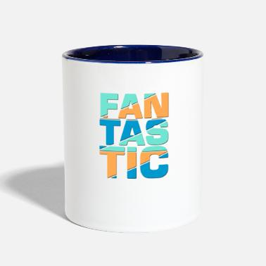 Fantastic Be Fantastic - Contrast Coffee Mug