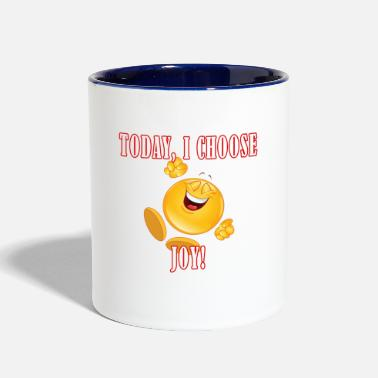 Choose Joy Today Today I Choose Joy Design - Two-Tone Mug