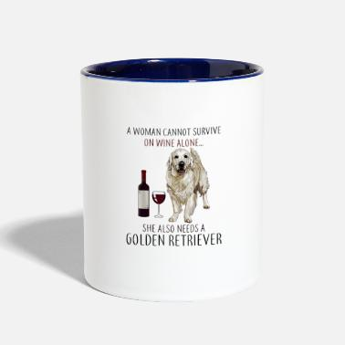 A Woman Cannot Survive On Wine Alone Golden Retrie - Two-Tone Mug