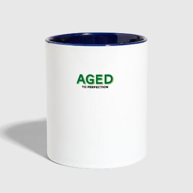 Aged To Perfection Aged To Perfection! - Contrast Coffee Mug
