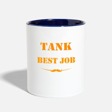 World Being Tank is best job ever - Contrast Coffee Mug