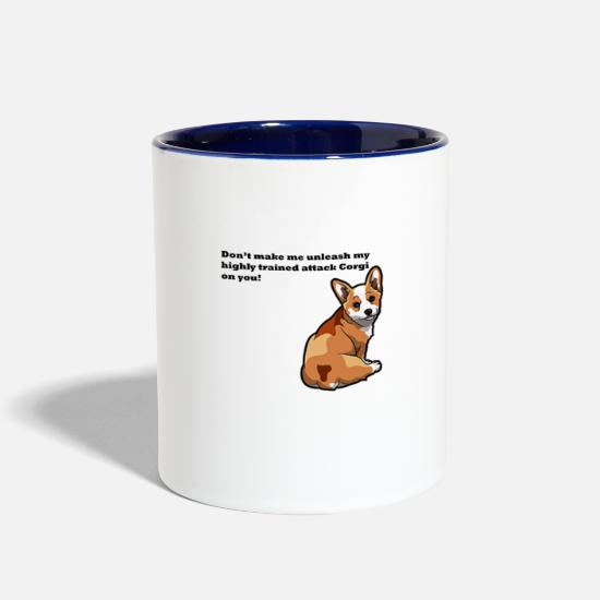Attack Mugs & Drinkware - Don't Make Me Unleash My highly Trained Attack Cor - Two-Tone Mug white/cobalt blue