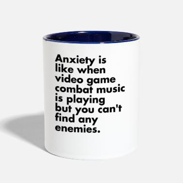 Video Anxiety is like Video Game Music - Two-Tone Mug
