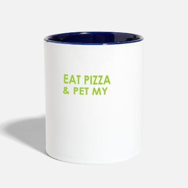 Pet I just want to eat pizza & pet my dog - Contrast Coffee Mug
