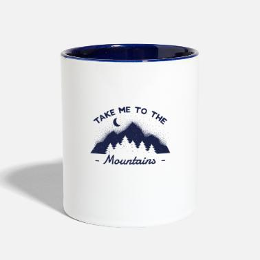 Take me to the Mountains Outdoors Camping - Two-Tone Mug