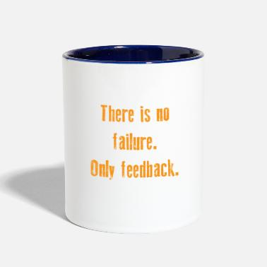 Ghost &amp Funny Feedback Tshirt Designs There is no failure - Two-Tone Mug