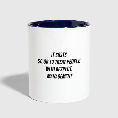 Respect Respect - Contrast Coffee Mug