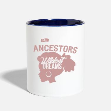 American I Am My Ancestors Wildest Dreams Afrocentric Gift - Contrast Coffee Mug