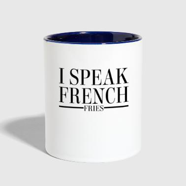 I Speak French Fries - Contrast Coffee Mug