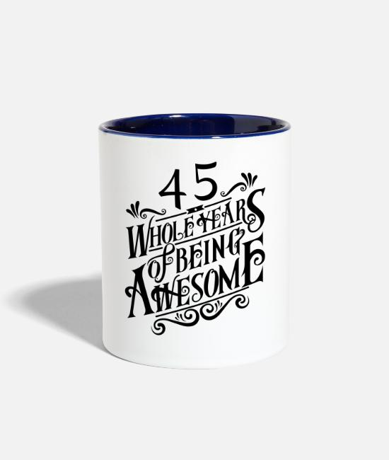 Hipster Mugs & Cups - 45 Whole Years of Being Awesome - Two-Tone Mug white/cobalt blue