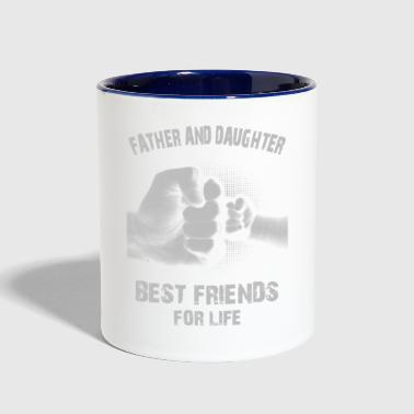 FATHER AND DAUGHTER BEST FRIENDS FOR LIFE - Contrast Coffee Mug