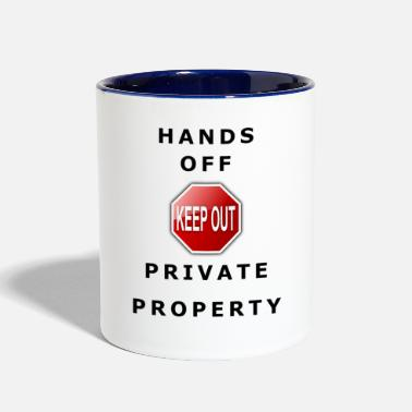 Hands Off Private Property - Contrast Coffee Mug