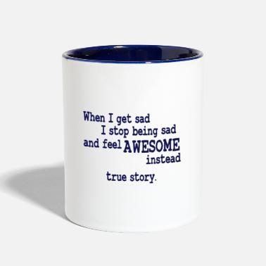 Barney Stinson When I feel sad I feel awesome instead - Two-Tone Mug 7aa521e30039