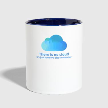 there is no cloud - Contrast Coffee Mug