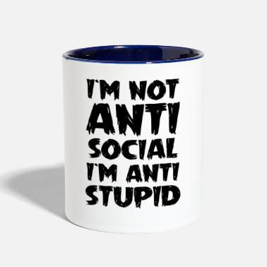 Mood not anti social i am anti stupid funny - Two-Tone Mug