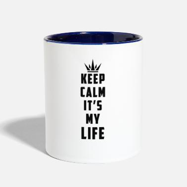 Keep Calm keep calm it's my life - Contrast Coffee Mug