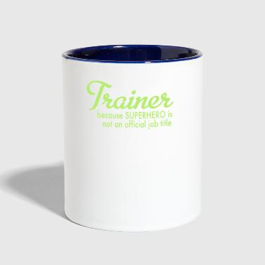 Trainer trainer - Contrast Coffee Mug