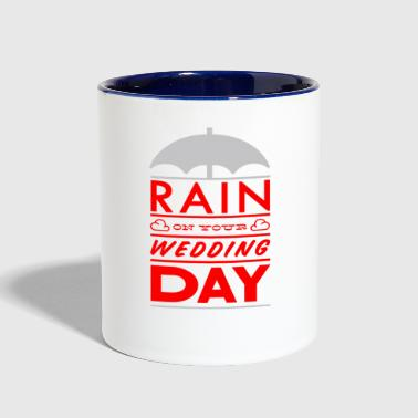 Rain on your wedding day - Contrast Coffee Mug