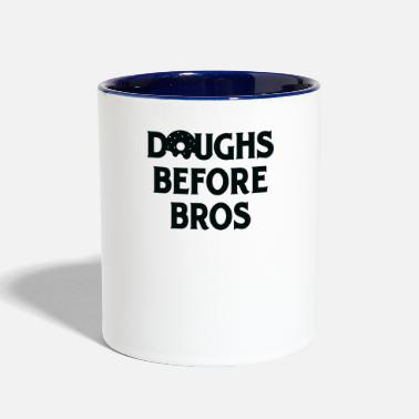 Bros Before Hoes Doughs Before Bros - Contrast Coffee Mug