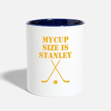 Stanley My Cup Size Is Stanley - Contrast Coffee Mug